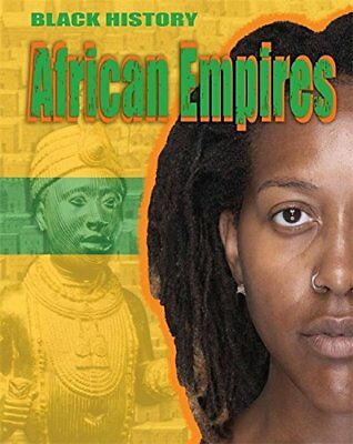 African Empires (Black History) by Lyndon, Dan Book The Cheap Fast Free Post