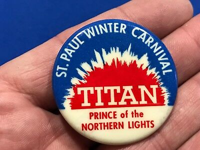 St Paul Winter Carnival TITAN PRINCE of the NORTHERN LIGHTS Pinback Button