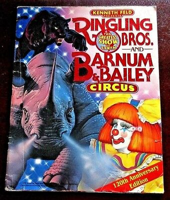 120Th Anniversary Ringling Bros And Barnum & Bailey Circus Program *free Ship*