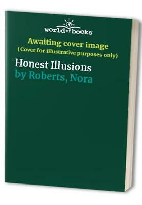 Honest Illusions by Roberts, Nora Paperback Book The Cheap Fast Free Post