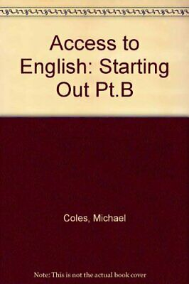 Access to English: Starting Out Pt.B by Lord, Basil D. Paperback Book The Cheap