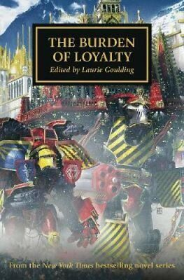 The Burden of Loyalty by Laurie Goulding 9781784967529 (Paperback, 2018)