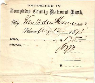 An 1873 Bank Deposit Receipt -Tompkins County National Bank, Ithaca, NY - USED