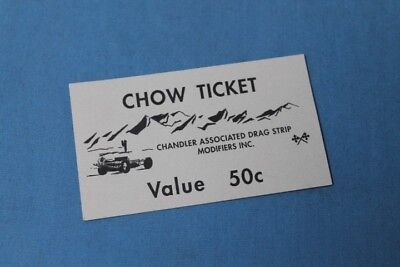 Rare! 1950s Chandler Associated Drag Strip Chow Ticket Drag Racing Modifiers Inc