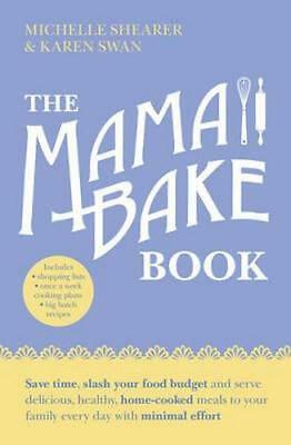 NEW The MamaBake Book By Michelle Shearer Paperback Free Shipping