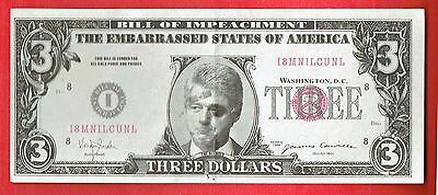 Clinton $3 Bill - Bill of Impeachment by The Embarrassed States of America
