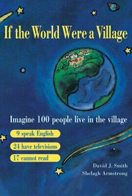 If the World Were a Village by Shelagh Armstrong Paperback Book The Cheap Fast