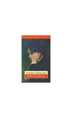 John Caldigate (World's Classics) by Trollope, Anthony Paperback Book The Cheap