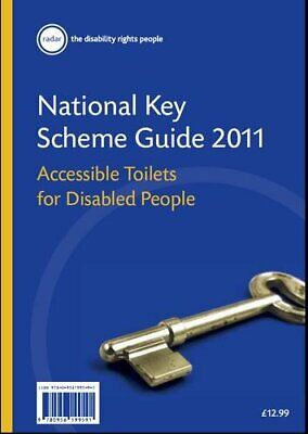 National Key Scheme Guide 2011: Accessible Toilets... by John Stanford Paperback