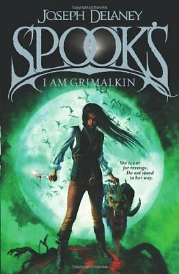 Spook's: I am Grimalkin: Book 9 (The Wardstone Chronicles) by Delaney, Joseph