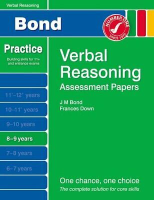 Bond Assessment Papers Verbal Reasoning 8-9 yrs by Down, Frances Book The Cheap