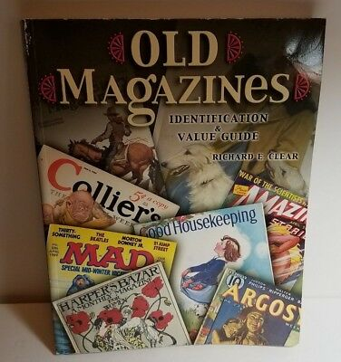 Old Magazines Identification & Value Guide by Richard E. Clear