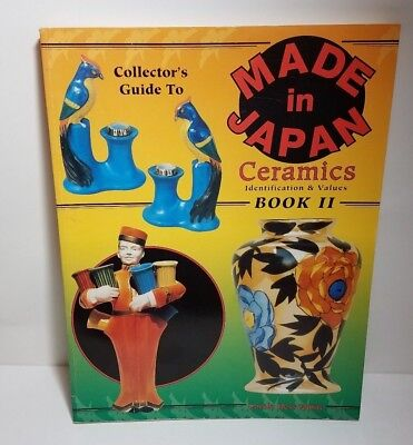 Collector's Guide To Made In Japan Ceramics Book II by Carole Bess White