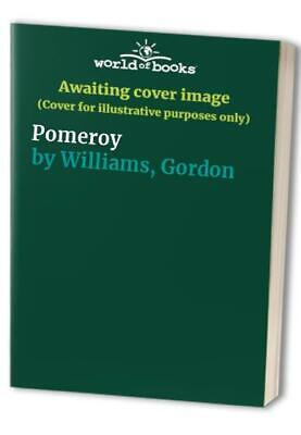 Pomeroy by Williams, Gordon Paperback Book The Cheap Fast Free Post