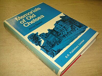 Memorials of Old Chelsea by Alfred Beaver Hardback Book The Cheap Fast Free Post