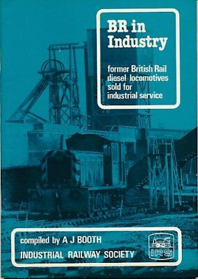 British Rail in Industry: Former British Railways Di... by Booth, A.J. Paperback