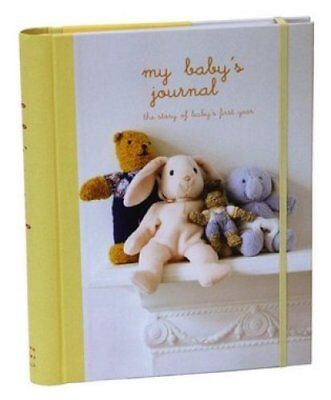 My Baby's Journal (Yellow) The Story of Baby's First Year 9781841722924