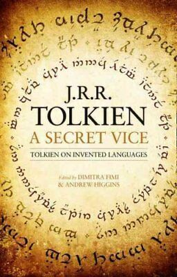 A Secret Vice Tolkien on Invented Languages by J. R. R. Tolkien 9780008131395