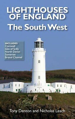 Lighthouses of England: The South West by Tony Denton Paperback Book The Cheap
