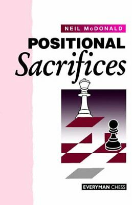 Positional Sacrifices by McDonald, Neil Paperback Book The Cheap Fast Free Post