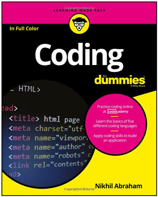 Coding For Dummies Computers Hands–On Exercises Help You Learn Code Like A Pro