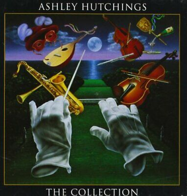 Ashley Hutchings - The Collection - Ashley Hutchings CD 5YVG The Fast Free