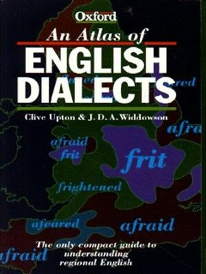 An atlas of English dialects by Clive Upton (Paperback / softback)