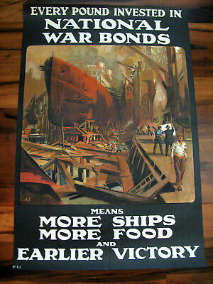 Original WWI British War Poster, National War Bonds More Ships 1918 U.K.