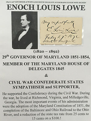 29th GOVERNOR MARYLAND CIVIL WAR CONFEDERATE SYMPATHIZER LOWE LETTER SIGNED NOTE