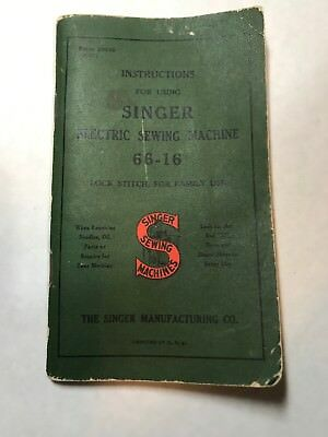 SINGER  66-16 SEWING MACHINE MANUAL LAST COPYRIGHT 1947  ORIGINAL Vintage
