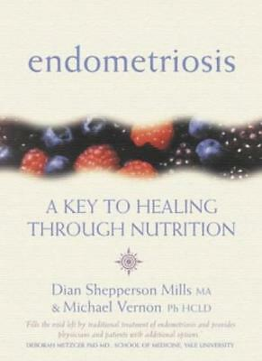 Endometriosis: A Key to Healing And Fertility Through Nutrition By Michael Vern