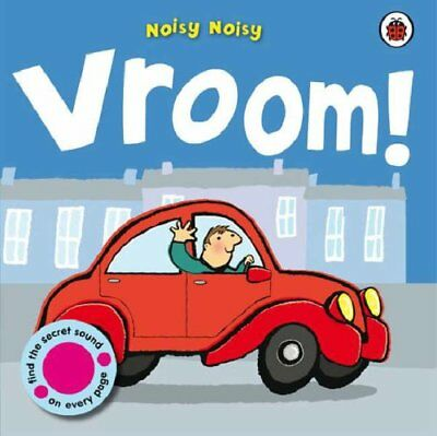 Noisy Noisy: Vroom! by Ladybird Board book Book The Cheap Fast Free Post