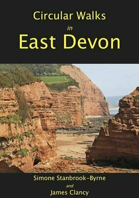 Circular Walks in East Devon: Including the Blackdown Hills by Clancy, James The