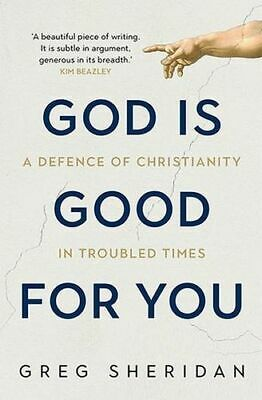 NEW God is Good for You By Greg Sheridan Paperback Free Shipping