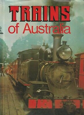 Trains of Australia History HB BOOK Steam Diesel Electric Great photos