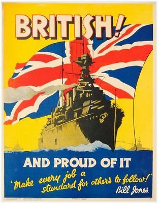 Vintage World War Two British And Proud of It Propaganda Poster Print A3/A4
