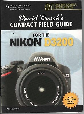 David Busch's Compact Field Guide for the NIKON D3200.
