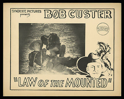 BOB CUSTER LAW OF THE MOUNTED original 1928 lobby card rare western mountie RCMP