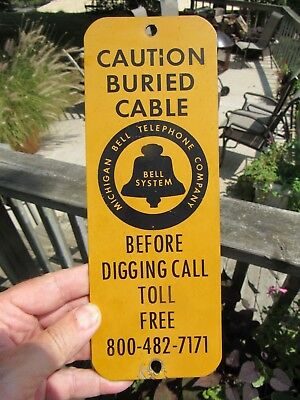 Vintage Original Michigan Bell Telephone Company Sign Caution Buried Cable Sign