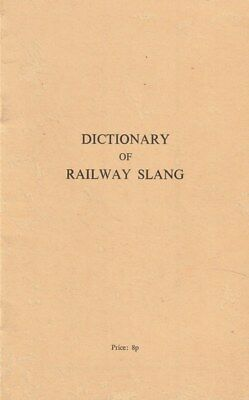 Dictionary of Railway Slang SCARCE BOOKLET Interesting material