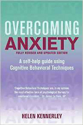 Overcoming Anxiety: A Books on Prescription Title (Overcoming Books), New, Kenne