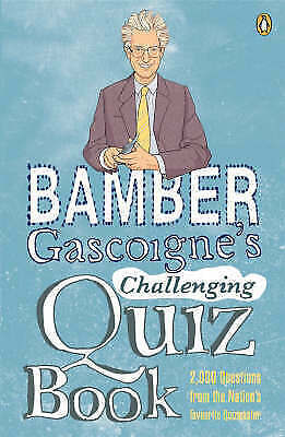 Bamber Gascoigne's Challenging Quiz Book Paperback Book 2000 Questions