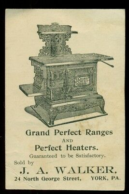 1890's Grand Perfect Ranges & Heaters Ad Trade Card - J.A. Walker York,PA