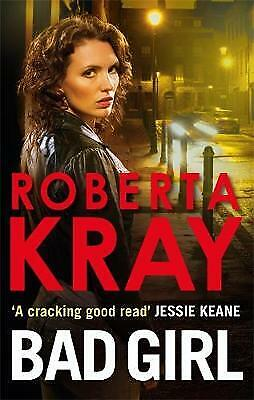 Bad Girl by Roberta Kray (Paperback) Book