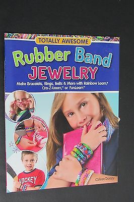 New Totally Awesome Rubber Band Jewelry by Colleen Dorsey Craft Book
