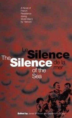The Silence of the Sea / Le Silence De La Mer A Novel of French... 9780854963782