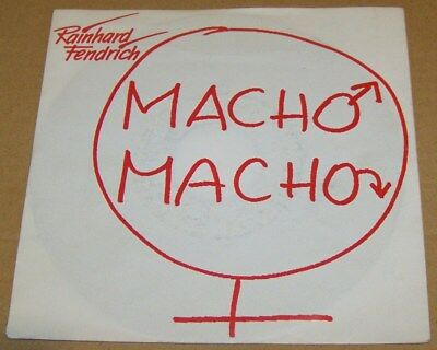 Rainhard Fendrich ‎– Macho Macho - 7'' Germany - Ariola 111 549