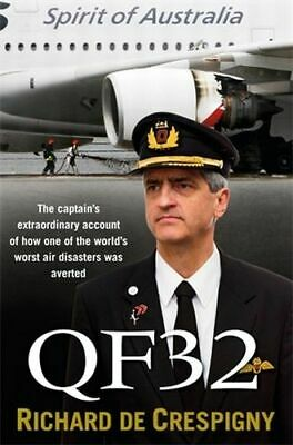 NEW QF32 By Richard De Crespigny Paperback Free Shipping