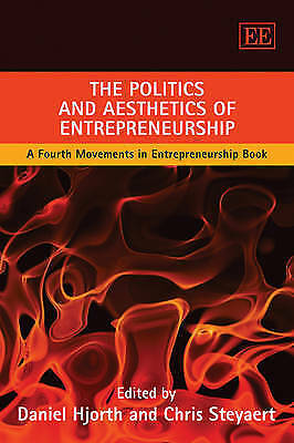 The Politics and Aesthetics of Entrepreneurship: A Fourth Movements in-ExLibrary