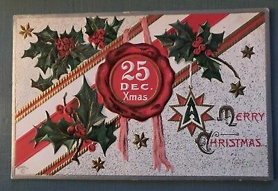 Date In Circle ~December 25~with Holly Antique Embossed Christmas Postcard-a80